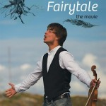 Fairytale – The Movie; out now!