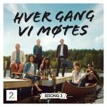 Hver Gang Vi Møtes – Season 3 (Album)