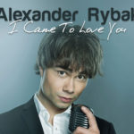 """New single –  """"I Came To Love You"""""""
