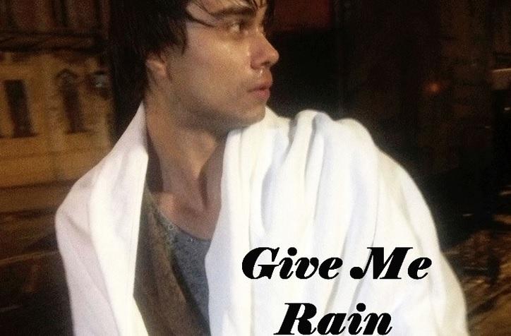 "New Song: ""Give Me Rain"""