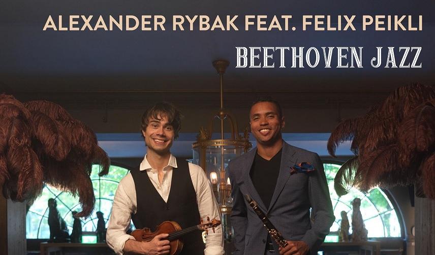 New Video: Alexander Rybak Feat. Felix Peikli – Beethoven Jazz